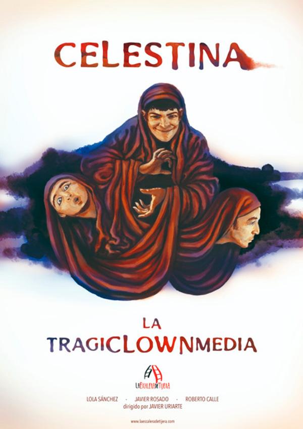Celestina, la tragiclownmedia